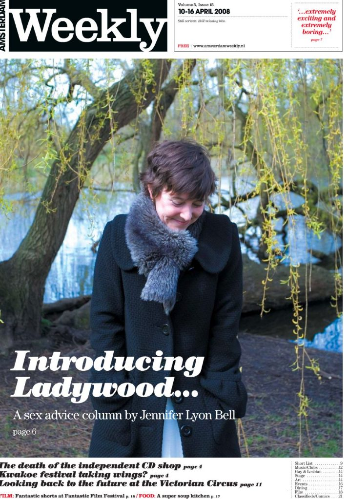 "Amsterdam Weekly cover featuring launch of Jennifer Lyon Bell as sex advice columnist ""Ladywood"""